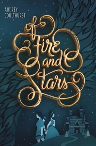Of Fire and Stars Cover