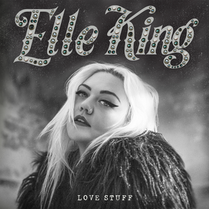 Elle_King_-_Love_Stuff