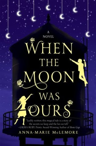When the Moon Was Ours cover