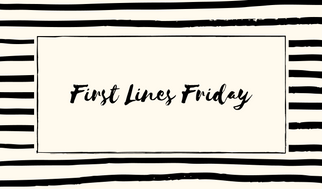 First Lines Friday